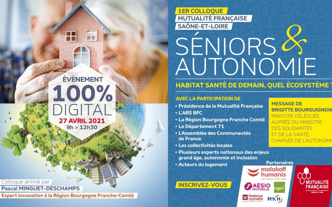 Programme colloque du 27 avril – Séniors & Autonomie : Habitat – Santé de demain, quel écosystème ?